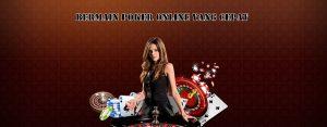 Bermain Poker Online Yang Cepat